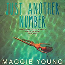 Just Another Number Audiobook by Maggie Young Narrated by Maggie Young