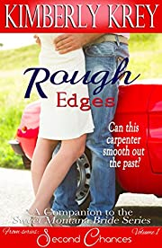 Rough Edges: Allie's Story, A Companion to the Sweet Montana Bride Series (Second Chances Book 1)