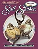 img - for The World of Salt Shakers, Antique & Art Glass Value Guide, Vol. 3 by Ralph Lechner (1998-05-04) book / textbook / text book