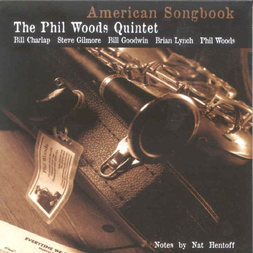 American Songbook by Phil Woods Quintet, Bill Charlap and Brian Lynch