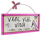 Heartwarmers Veni,vidi,visa Sweet Sentiments Plaque