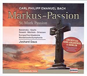 Bach C.P.E.: St. Mark Passion