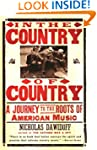 In the Country of Country: A Journey...