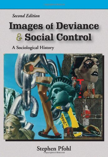 Images of Deviance and Social Control: A Sociological...