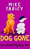 Dog Gone (Dev Haskell - Private Investigator Book 12)