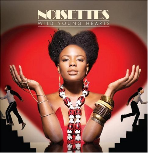 Noisettes - Wild Young Hearts - Zortam Music