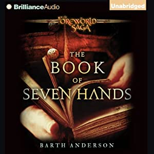 The Book of Seven Hands: A Foreworld SideQuest | [Barth Anderson]