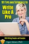 101 Tips and Tutorials to Write Like...