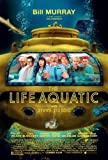 The Life Aquatic with Steve Zissou Poster 27x40 Bill Murray Owen Wilson Cate Blanchett Poster Print, 27x40