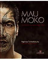 Mau Moko : Le monde du tatouage maori