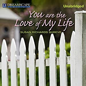 You Are the Love of My Life Audiobook