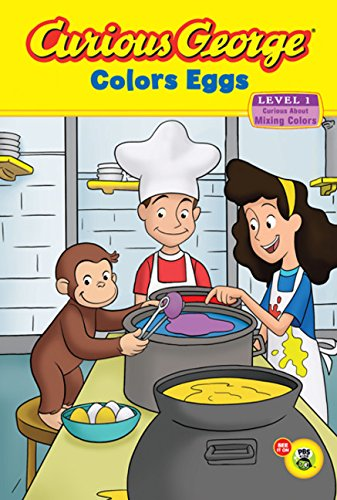 Curious George Colors Eggs (Cgtv Reader) (Green Light Readers. Level 1)