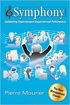 Symphony: Conducting Supercharged Organizational Performance