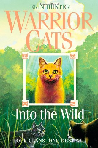 Into the Wild (Warrior Cats, Book 1)