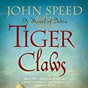 Tiger Claws: A Novel of India | [John Speed]