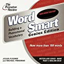 Word Smart, Genius Edition: Building a Phenomenal Vocabulary  by Julian Fleisher, Michael Freedman Narrated by Julian Fleisher, Michael Freedman