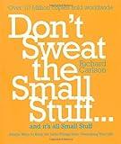 Dont Sweat the Small Stuff and Its Uk (0340708018) by Carlson, Richard