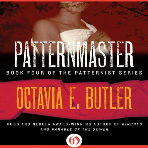 Patternmaster: The Patternist Series [AudioBook]