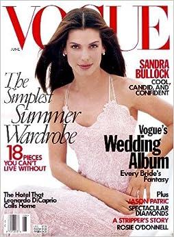 Vogue Magazine - June 1998: Wedding Issue, Sandra Bullock + + +: Anna