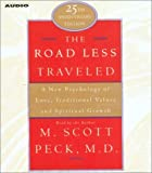 img - for The Road Less Traveled, 25th Anniversary Edition : A New Psychology of Love, Traditional Values, and Spritual Growth [AUDIOBOOK] book / textbook / text book