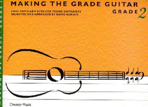 Making the Grade: Grade Two (Guitar)