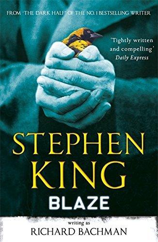 Blaze by Stephen King (20-Dec-2012) Paperback - Stephen King