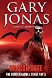 Dragon Gate: The Third Jonathan Shade Novel