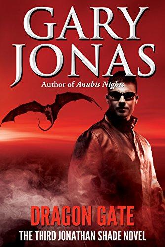 Book: Dragon Gate - The Third Jonathan Shade Novel by Gary Jonas