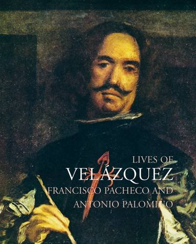 Lives of Velazquez (Lives of the Artists Series)