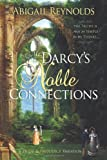 Mr. Darcys Noble Connections: A Pride & Prejudice Variation