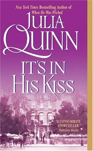It's In His Kiss (Bridgerton Family) by Julia Quinn