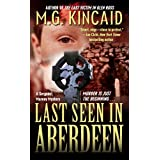 Last Seen in Aberdeen: A Sergent Mornay Mystery (Scottish Mystery Series)