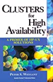img - for Clusters for High Availability: A Primer of HP-UX Solutions by Weygant Peter (1996-05-14) Paperback book / textbook / text book