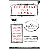 Outlining Your Novel: Map Your Way to Success ~ K.M. Weiland