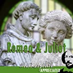 Romeo and Juliet: Shakespeare Appreciated: (Unabridged, Dramatised, Commentary Options) | William Shakespeare,Simon Potter,Phil Viner