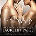 Found in You (       UNABRIDGED) by Laurelin Paige Narrated by Carly Robins