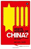 img - for Who's Afraid of China?: The Challenge of Chinese Soft Power (Asian Arguments) book / textbook / text book