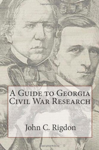 A Guide to Georgia Civil War Research