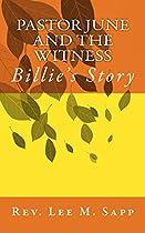 PASTOR JUNE AND THE WITNESS: BILLIE'S STORY (PASTOR JUNE MURDER MYSTERIES BOOK 3)
