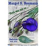 """""""Heut war mir so ...""""von """"Margot S. Baumann"""""""
