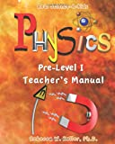 Pre Level I Physics Teacher's Manual