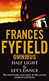 Frances Fyfield Half Light/Let's Dance: AND Let's Dance