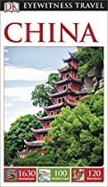 DK Eyewitness Travel Guide: China (Eyewitness Travel Guides)