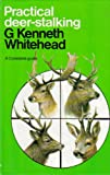 img - for Practical Deer-stalking book / textbook / text book