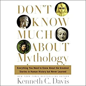 Don't Know Much About Mythology Hörbuch