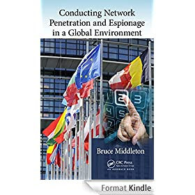 Conducting Network Penetration and Espionage in a Global Environment