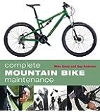 Complete Mountain Bike Maintenance
