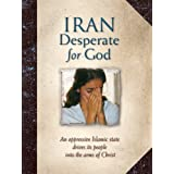 Iran: Desperate for God
