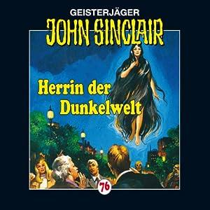 Herrin der Dunkelwelt (John Sinclair 76) Hörspiel