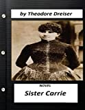 Image of Sister Carrie (1900) is a novel by Theodore Dreiser (World's Classics)